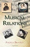 Musical Relations, Angela Bradley, 0755213440