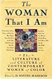 The Woman That I Am : The Literature and Culture of Women of Color, , 0312100124