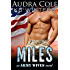 Miles: An Army Wives Novel
