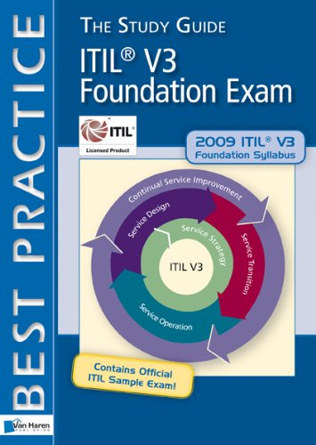 ITIL® V3 Foundation Exam: The Study Guide (Itil Change Management Best Practices)