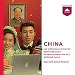 China: Een hoorcollege over de geschiedenis en ontwikkelingen van het moderne China   Henk Schulte Nordholt