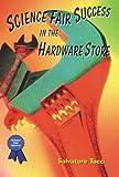 Science Fair Success in the Hardware Store, Salvatore Tocci, 0766012875