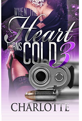 (When the Heart Turns Cold 3 (Lady Ice))