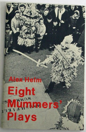 Eight Mummers' Plays