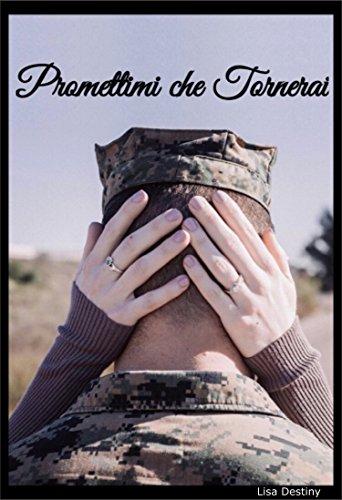 Promettimi che tornerai (Italian Edition)