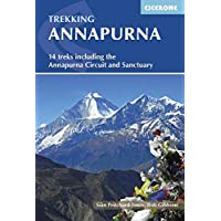 Annapurna: 14 Treks Including the Annapurna Circuit and Sanctuary (International Trekking) (Cicerone Guides)