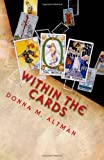 Within the Cards, Donna Altman, 1453733078