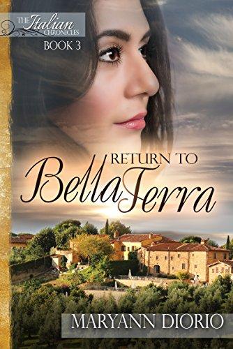 Return to Bella Terra: Book 3 of The Italian  Chronicles Trilogy (The Italian Chronicles) by [Diorio, MaryAnn]