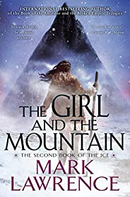 The Girl and the Mountain (The Book of the Ice 2)