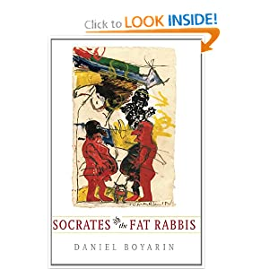 Socrates and the Fat Rabbis Daniel Boyarin