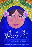 Muslim Women in War and Crisis, , 0292728840