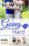 Sapphire Falls: Going Down Hard (Kindle Worlds Novella)