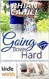 Sapphire Falls: Going Down Hard (Kindle Worlds Novella)