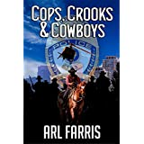 Cops, Crooks, and Cowboys: A Classic Western Crime Novel