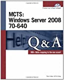 img - for MCTS Windows Server 2008 70-640 Q&A book / textbook / text book