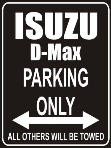 Parkplatz Parkplatzschild Parking Only isuzu-d-max INDIGOS UG