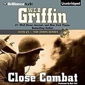 Close Combat: The Corps Series, Book 6 | W. E. B. Griffin