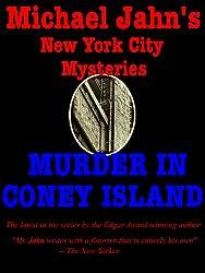 Michael Jahn's New York City Mysteries: Murder in Coney Island