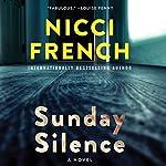 Sunday Silence: A Novel | Nicci French