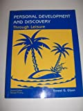Personal Development and Discovery Through Leisure, Olson and Olson, Ernest G., 0757502946