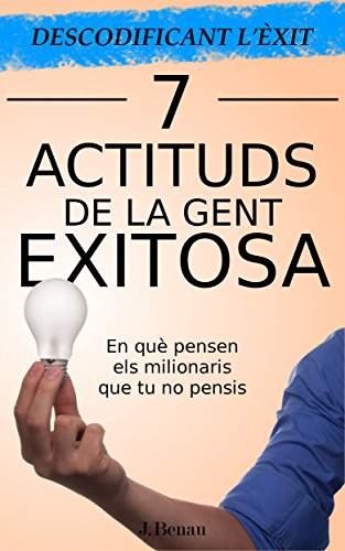 Amazon.com: Descodificant lÈxit: 7 Actituds de la gent ...