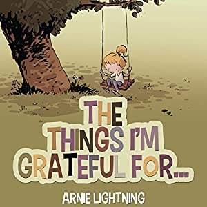 Books for Kids: THE THINGS I'M GRATEFUL FOR Audiobook