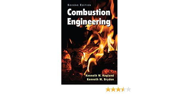 Combustion engineering second edition kenneth w ragland kenneth combustion engineering second edition kenneth w ragland kenneth m bryden ebook amazon fandeluxe Image collections