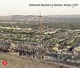 Gabriele Basilico -Silicon Valley, Gabriele Basilico, Filippo Maggia, 8861303005