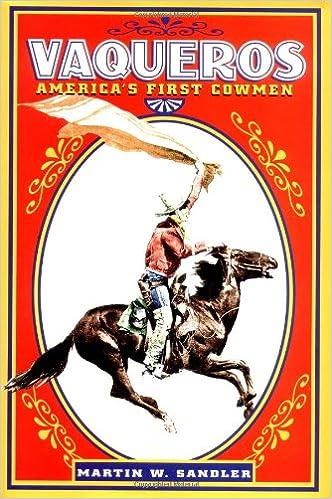 Vaqueros: America's First Cowmen