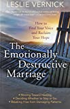 The Emotionally Destructive Marriage: How to Find Your Voice and Reclaim Your Hope 画像3