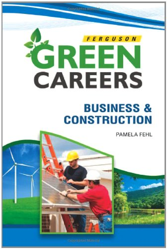 Business & Construction (Green Careers)