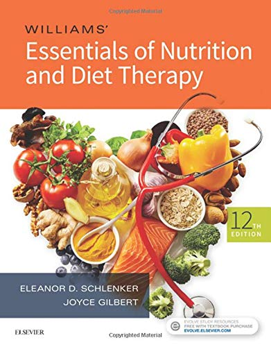 Diet Therapy - Williams' Essentials of Nutrition and Diet Therapy