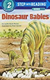 img - for Dinosaur Babies (Step-into-Reading: A Step 2 Book) book / textbook / text book