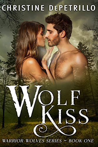 Wolf Kiss by Christine DePetrillo ebook