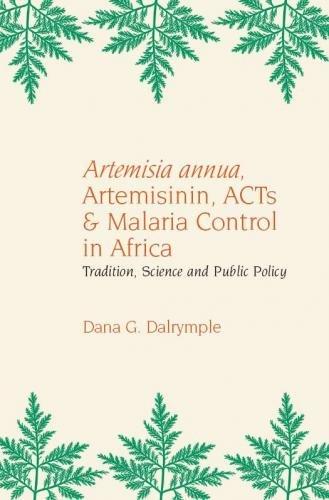 Artemisia Annua, Artemisinin, Acts & Malaria Control in Africa: Tradition, Science and Public Policy