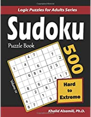 Sudoku Puzzle Book: 500 Hard to Extreme : Keep Your Brain Young