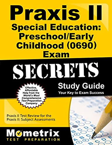 praxis ii special education preschool early childhood 0690 exam rh amazon com Special Education Manual Praxis II Test