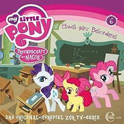 Etwas ganz Besonderes (My Little Pony 6)