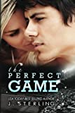 The Perfect Game, J. Sterling, 147822553X