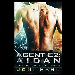 Agent E2: Aidan