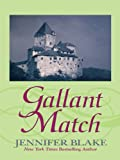 Gallant Match, Jennifer Blake, 1410418200