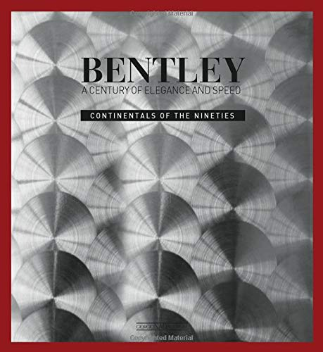 - Bentley: A Century of Style and Elegance