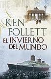 El invierno del mundo / Winter of the World (Spanish Edition)