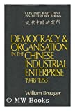 Democracy Orgn Chnse Enpse, Brugger, William E., 0521207908