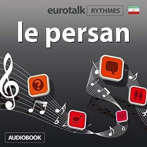 EuroTalk Rhythmes le persan Audiobook