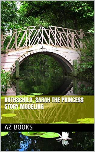 Rothschild, Sarah The Princess Story Modeling