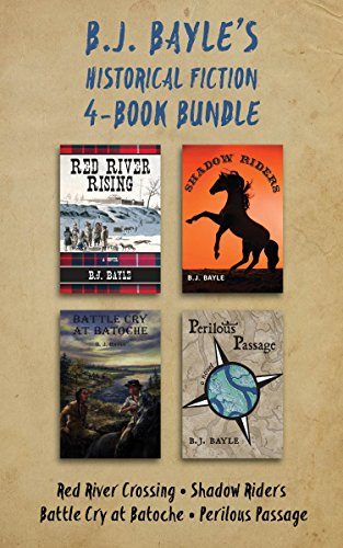 book cover of B.J. Bayle\'s Historical Fiction 4-Book Bundle