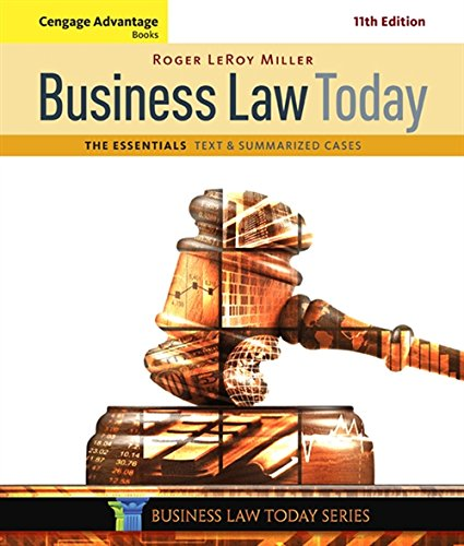 Cengage Advantage Books: Business Law Today, The Essentials: Text and Summarized Cases (MindTap Course List)