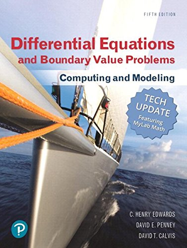 Differential Equations and Boundary Value Problems: Computing and Modeling Tech Update, Books a la Carte, and MyLab Math with Pearson eText -- Title-Specific Access Card Package (5th Edition) (Differential Equations Computing And Modeling 5th Edition)