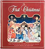 img - for The First Christmas: Giant Pop-Up Nativity and Lift-The-Flap Advent Calendar book / textbook / text book